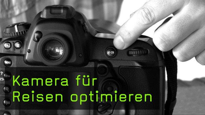 Film des Monats: Kamera für Reisen optimieren