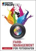 Farbmanagement für Fotografen Book Cover
