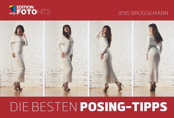 Rezension: Jens Brüggemann. Die besten Posing-Tipps