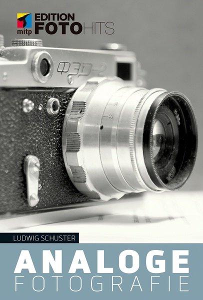 Rezension: Ludwig Schuster. Analoge Fotografie