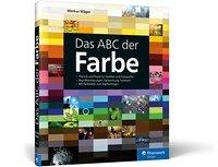 Das ABC der Farbe.Theorie und Praxis für Grafiker und Fotografen Book Cover