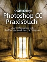 Scott Kelbys Photoshop CC-Praxisbuch Book Cover