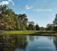 Das ganze Land ein Garten. Das Gartenreich Dessau-Wörlitz Book Cover