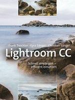 Lightroom CC. Schnell einsteigen – effizient einsetzen Book Cover