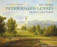 Die Gärten des Peter Joseph Lennés im heutigen Polen Book Cover