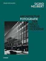 Sigrid Neubert - Architekturfotografie der Nachkriegsmoderne Book Cover