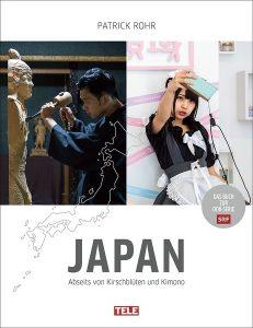 Rezension: Patrick Rohr. Japan. Abseits von Kirschblüten und Kimono