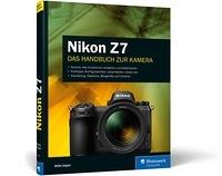 Nikon Z7. Das Handbuch zur Kamera Book Cover