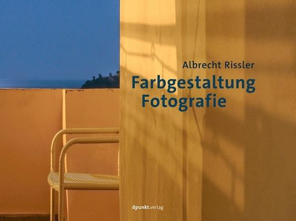 Rezension: Albrecht Rissler. Farbgestaltung Fotografie